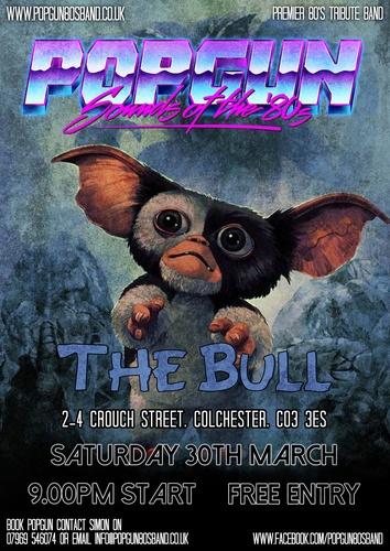 Popgun-80s-The Bull 3/30/2019