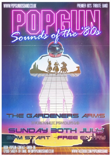 Popgun-80s-The-Gardeners-Arms-7/30/2017