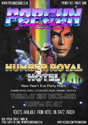 Popgun-80s-Humber Royal Hotel 12/31/2019