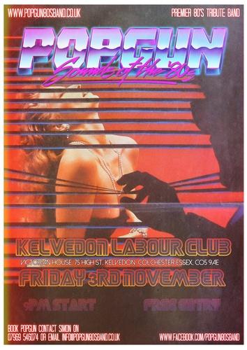 Popgun-80s-Kelvedon-Labour-Club-11/3/2017